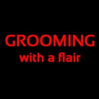 Grooming With A Flair Neonskylt