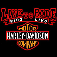 Harley Davidson Live To Ride Ride To Live Neonskylt