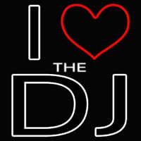 I Love The Dj Neonskylt