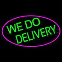We Do Delivery Oval With Pink Border Neonskylt