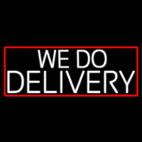 White We Do Delivery With Red Border Neonskylt