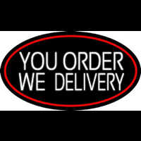 White You Order We Deliver Oval With Red Border Neonskylt